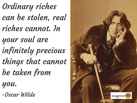 oscar wilde richness quote, ordinary richness quote, oscar wilde quote meaning, oscar wilde quote connection