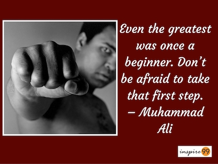 muhammad ali quote, even the greatest was once a beginner quote, quote meaning and analysis muhammad ali, take the first step muhammad ali, take the first step quote