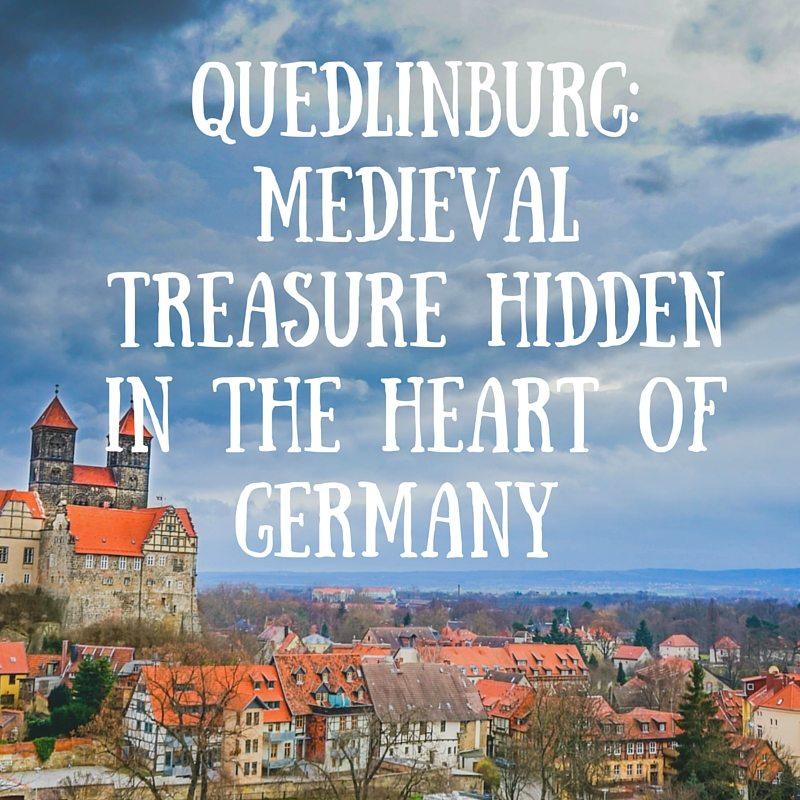 """Quedlinburg- Medieval treasure hidden in the heart of Germany"" (1)"