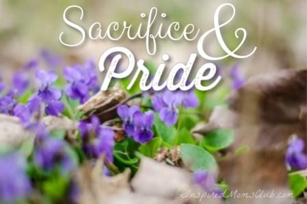 Sacrifice and Pride