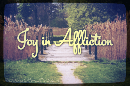 Joy in Affliction