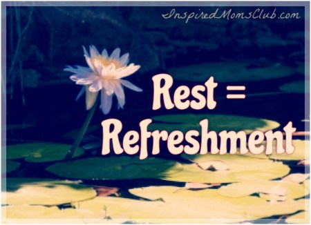 Rest Equals Refreshment