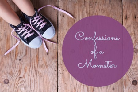 Confessions of a Momster
