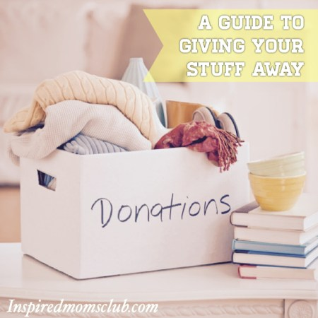 A Guide To Giving Your Stuff Away