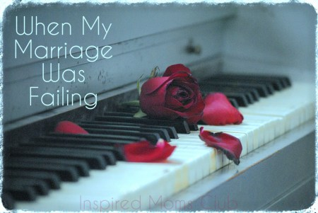 When My Marriage Was Failing
