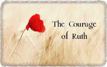 The Courage Of Ruth