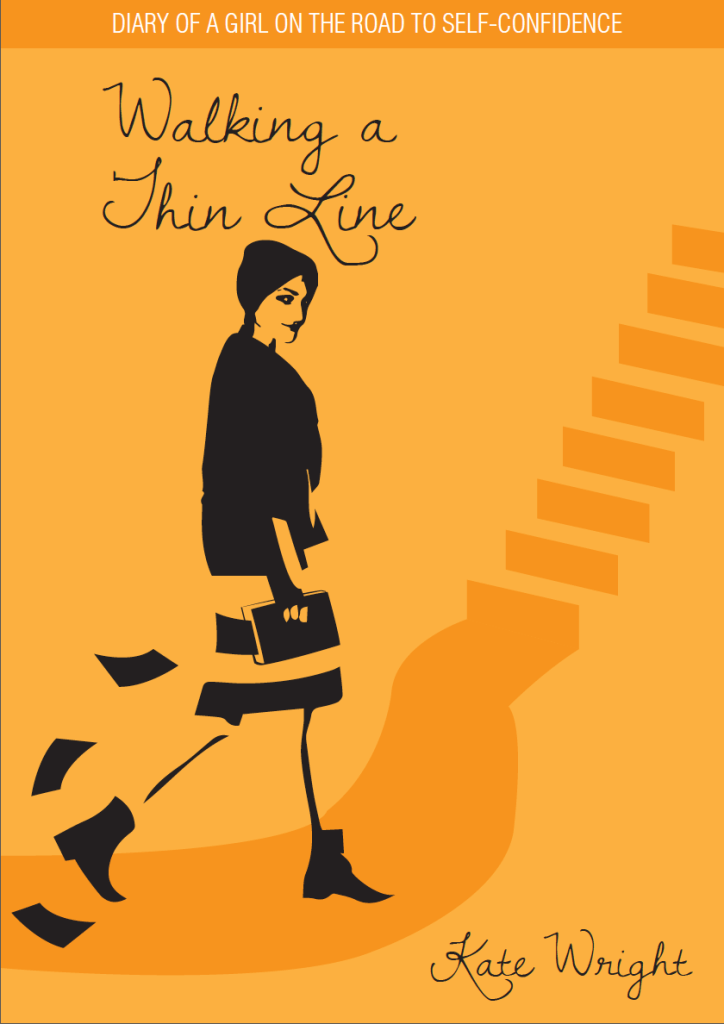Book cover - Walking a thin line, by Kate Wright