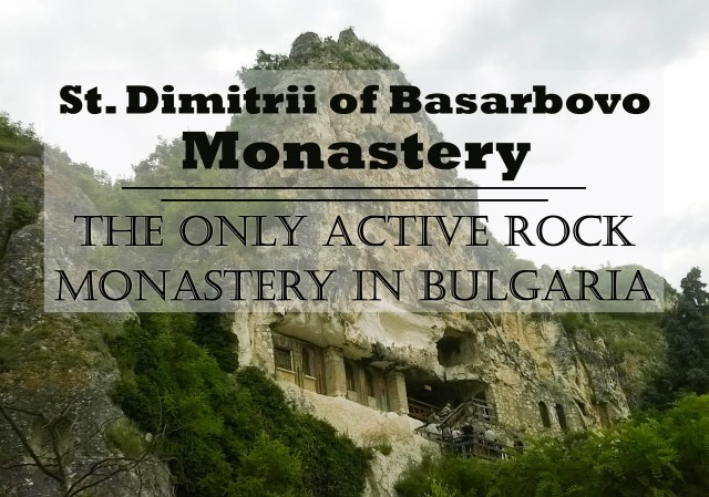 St. Dimitrii of Basarbovo Monastery – the only active rock monastery in Bulgaria