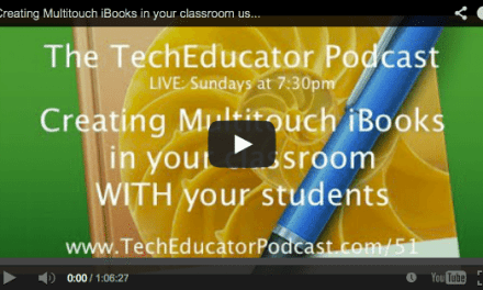 iBooks Author and Curating Classroom Resources – Tech Educator Podcast