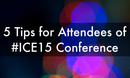 5 Ways to Get the Most Out of the #ICE15 Conference