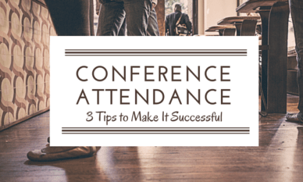3 Tips to Attending a Conference Successfully