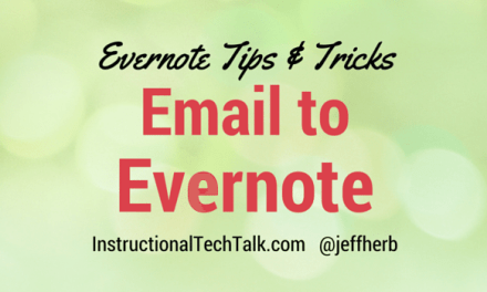 Email to Evernote – A Quick Tutorial