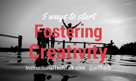 How to Foster Creativity in the Classroom