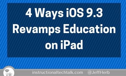 4 Ways iOS 9.3 Radically Improves the Apple Education Platform