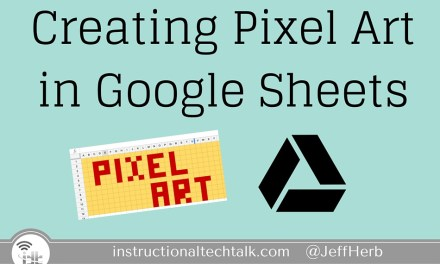 Using Google Sheets to Create Pixel Art