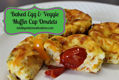 Baked Egg & Veggie Muffin Cup Omelets by intelligentdomestications.com #bakedeggs #muffincupeggs #bakedomelet