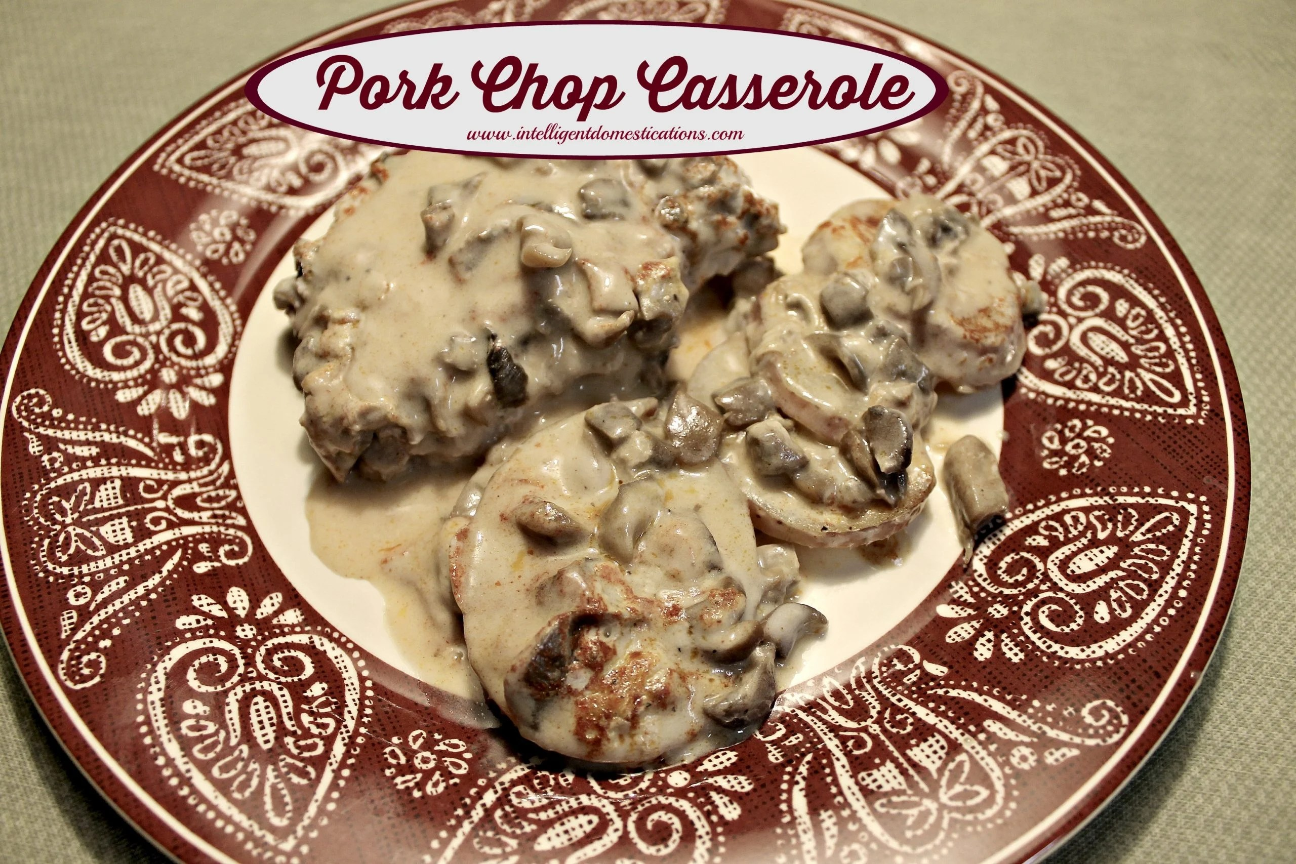 Momma's pork chop casserole served. Fine the recipe at www.intelligentdomestications.com