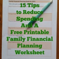 15 Tips To Reduce Spending and A Free Printable Family Financial Planning Worksheet