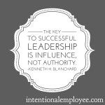 Leadership is Influence…but to Do What?