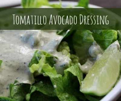 Tomatillo Avocado Salad Dressing