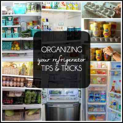 Organizing Your Refrigerator Tips and Tricks