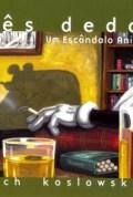 tres-dedos-um-escandalo-animado-2009-de-rich-koslowski-hq