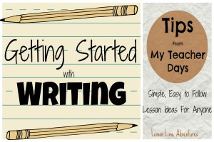 tips for getting started writing - literacy activities