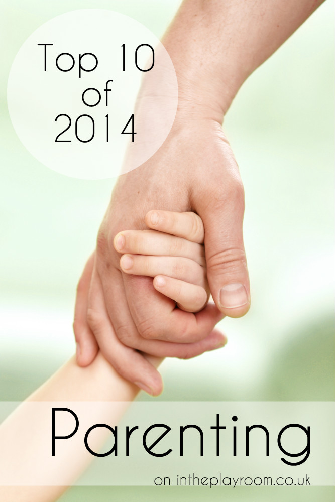 top parenting posts of 2014 from intheplayroom.co.uk