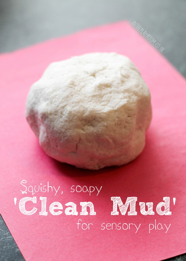Squishy soapy clean mud. Only 2 ingredients to make and lots of fun for sensory play