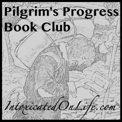 Pilgrim's Progress Book Club on IntoxicatedOnLife.com