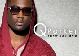 "Q Parker of 112 wants to ""Show You How"""