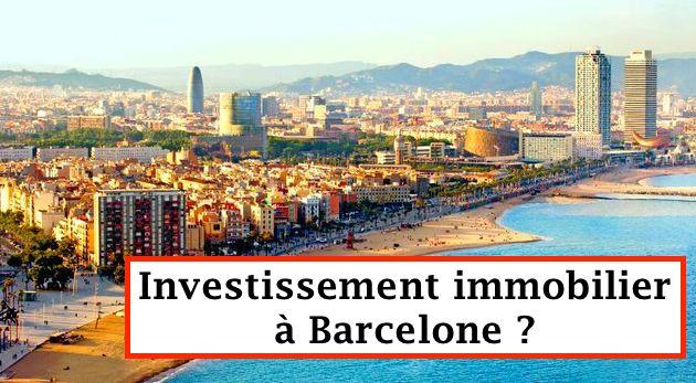 Investissement immobilier à Barcelone