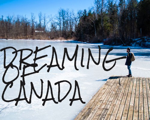 Dreaming of Canada
