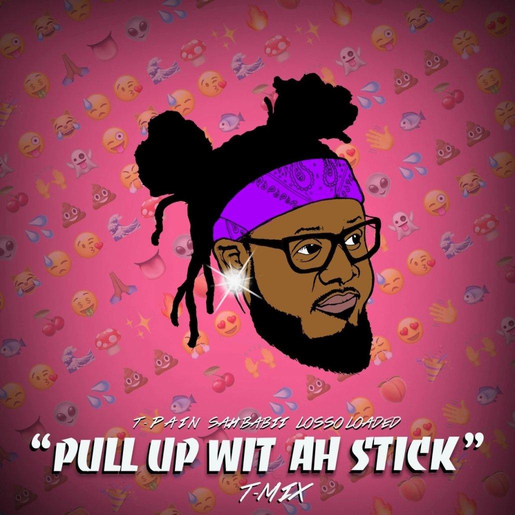 pull up wit ah stick t pain remix