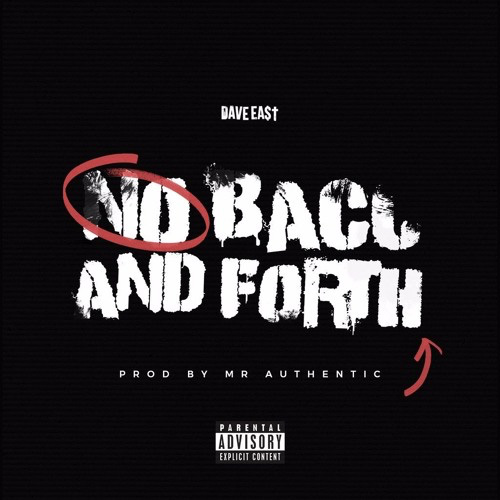 dave east no back and forth