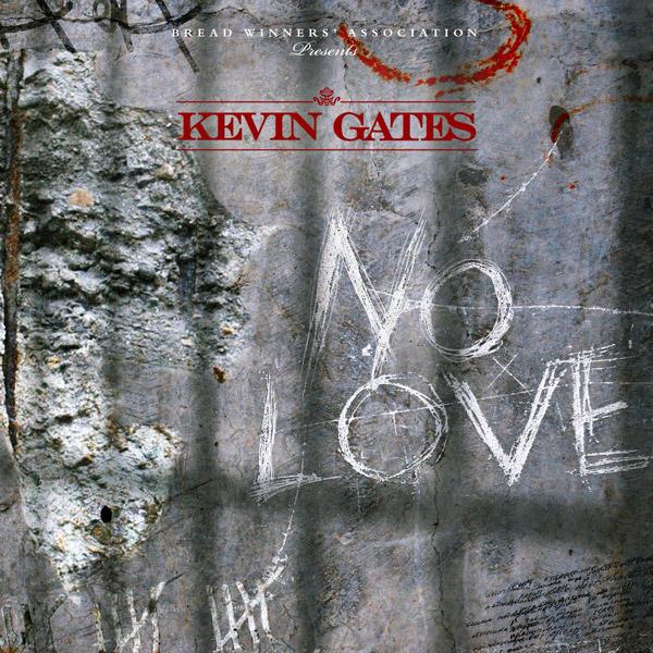 kevin gates no love