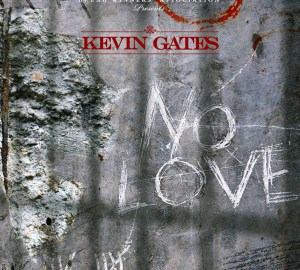 kevin gates no love