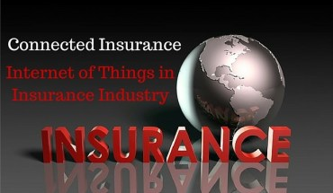 Connected Insurance: Internet of Things in insurance industry