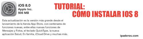 COMO INSTALAR iOS 8