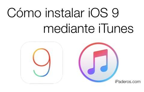 Cómo instalar iOS 9 con iTunes