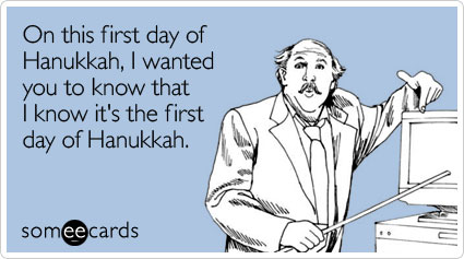First Day of Hanukkah