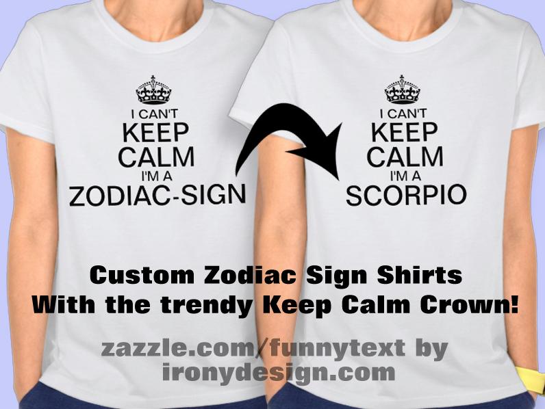 Can't Keep Calm Zodiac Sign Shirts