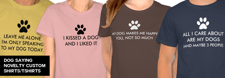 Dog Saying Shirts