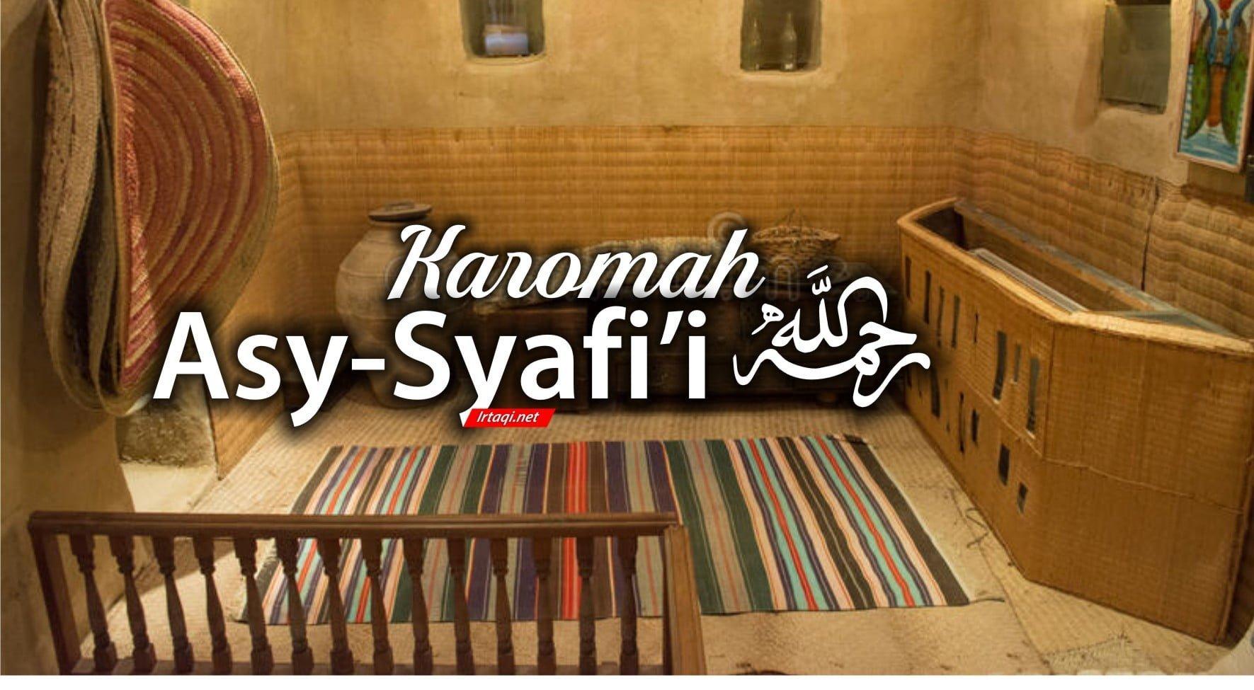 KAROMAH AL-IMAM ASY-SYAFI'i