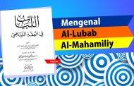 MENGENAL KITAB AL-LUBAB KARYA AL-MAHAMILI