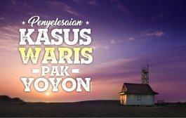 KASUS WARIS PAK YOYON