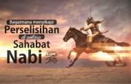 SIKAP TERHADAP PERSELISIHAN SHAHABAT NABI
