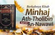BERKAHNYA KITAB MINHAJ ATH-THOLIBIN KARYA AN-NAWAWI