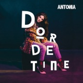 Dor De Tine - Single, Antonia