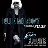 "Blue Monday (From ""Atomic Blonde"") - Single, HEALTH"